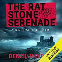 The Rat Stone Serenade: A DCI Daley Thriller, Book 4