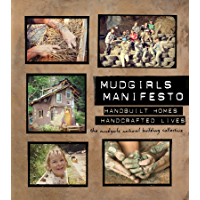 Mudgirls Manifesto: Handbuilt Homes, Handcrafted Lives