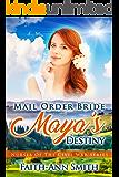 Mail Order Bride: Maya's Destiny (Nurses Of The Civil War)