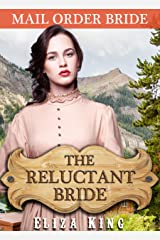 MAIL ORDER BRIDE: The Reluctant Bride and the Jealous Teacher: Clean Historical Western Romance (Children of Laramie Book 2) Kindle Edition