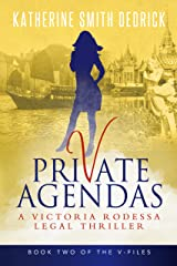 Private Agendas: A Victoria Rodessa Legal Thriller (The V-Files Book 2) Kindle Edition
