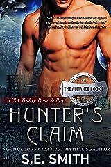 Hunter's Claim: Science Fiction Romance (The Alliance Book 1) Kindle Edition