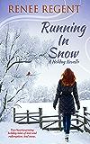 Running In Snow: A Holiday Novella