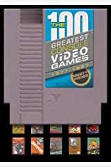 The 100 Greatest Console Video Games: 1977-1987 Hardcover