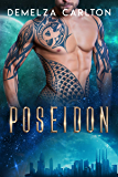 Poseidon: An Alien Scifi Romance (Colony: Aqua series Book 2)