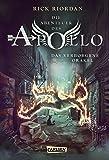 Das verborgene Orakel (Die Abenteuer des Apollo, Band 1)