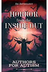 Horror From The Inside Out Kindle Edition
