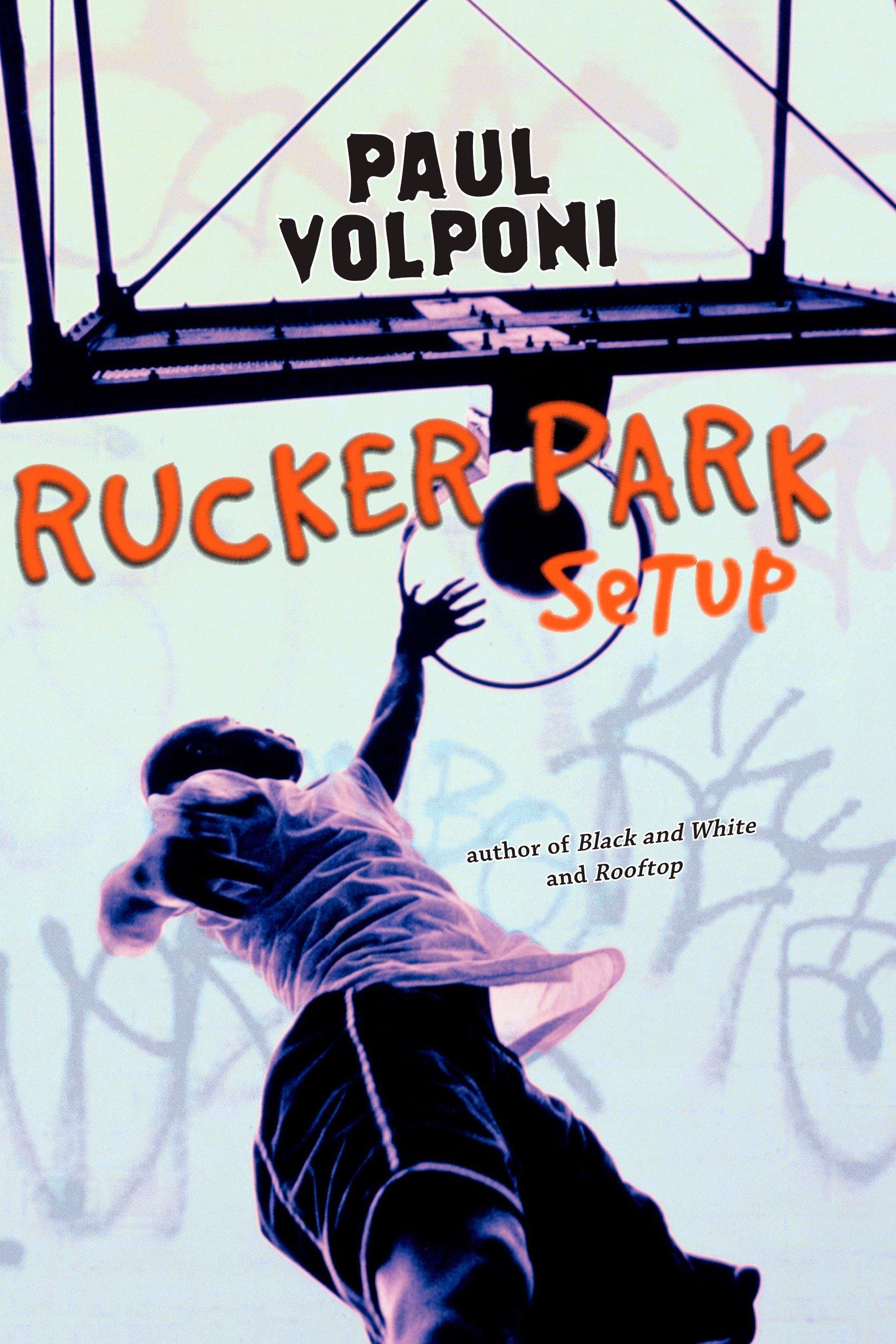 Read Online Rucker Park Setup Text fb2 ebook