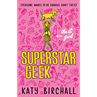 The It Girl: Superstar Geek (English Edition)