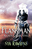 Flankman (A Crow Creek Novel)