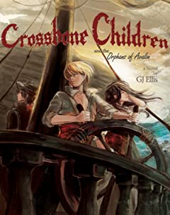 Crossbone Children and the Orphans of Avalon