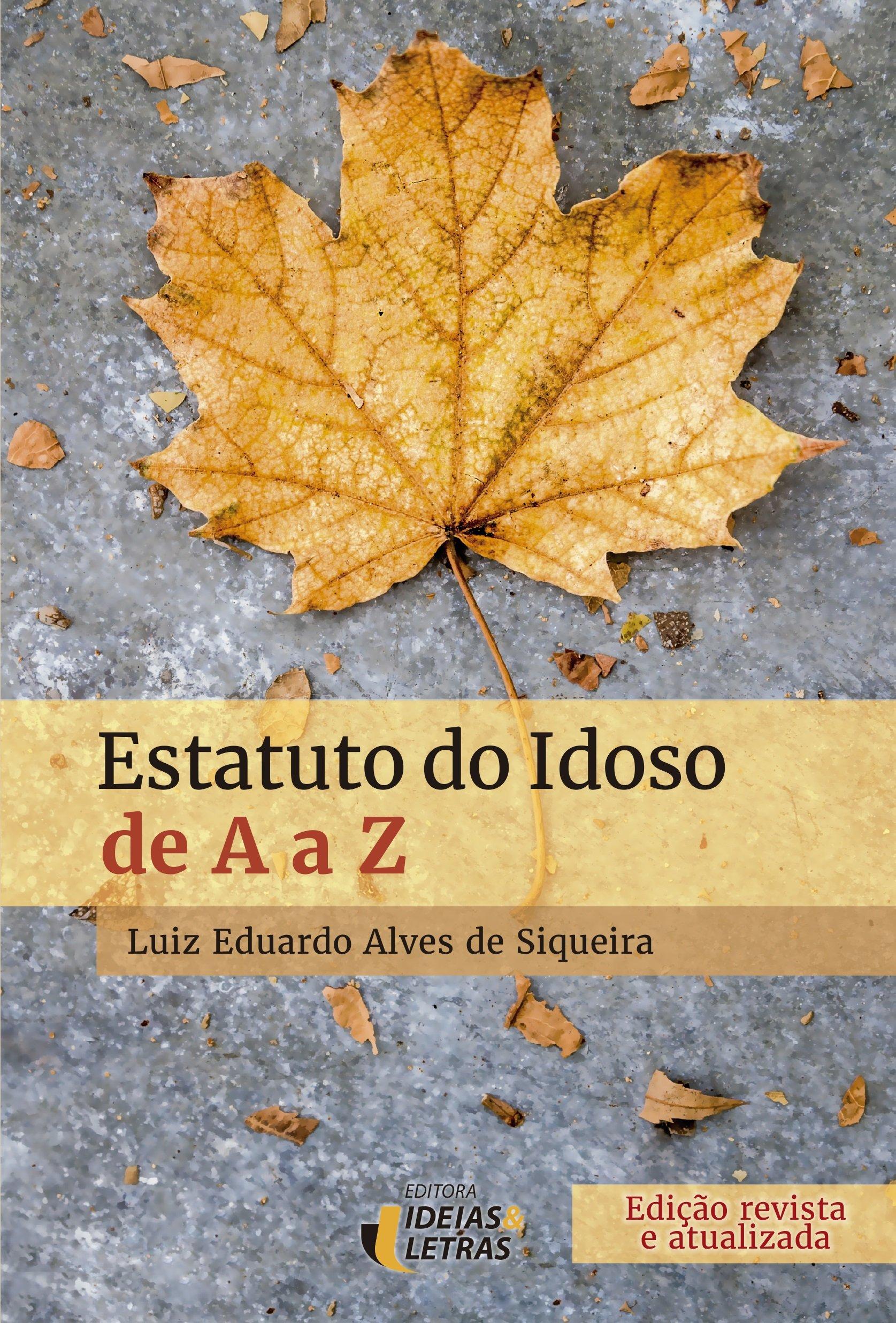 Estatuto do Idoso de A a Z - 9788598239064 - Livros na Amazon Brasil d15301255339a