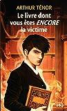 2. Le livre dont vous êtes la victime (2)