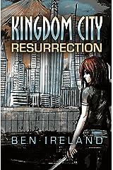 Kingdom City: Resurrection Kindle Edition