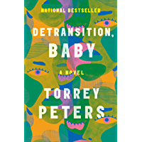 Detransition, Baby: A Novel (English Edition)