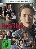 Die Rebellin - Große Geschichten 53 [2 DVDs]