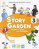 The story garden. Per la Scuola elementare. Con e-book. Con espansione online: 3
