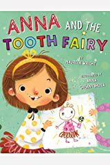 Anna and the Tooth Fairy Kindle Edition