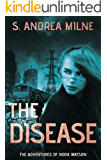 The Disease (The Adventures of Nora Watson Book 3)