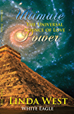 Ultimate Power: The Universal Science of Love