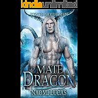 To Mate A Dragon (Venys Needs Men)