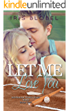 Let Me Love You (Australian Sports Star Series Book 2)