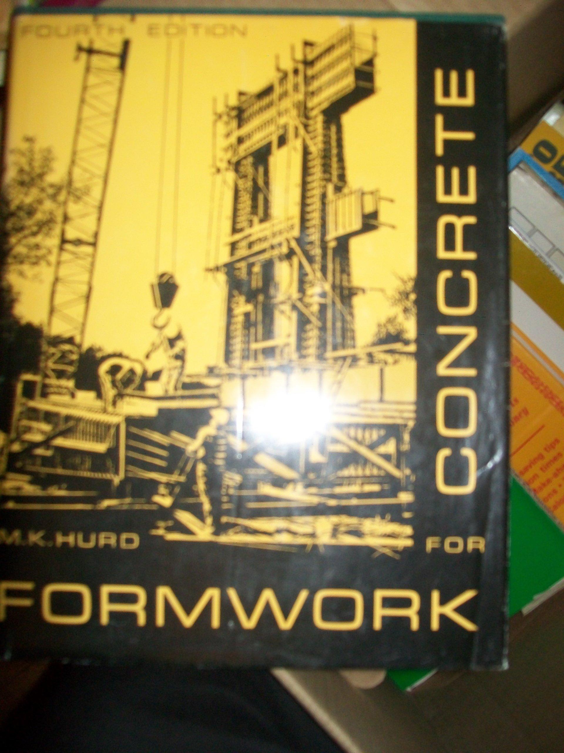 Formwork for Concrete: Fourth Edition