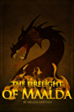 The Firelight of Maalda (Legend of the Raie'Chaelia, Book Two 2)
