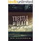 Trestle Of Death: Murder Unpunished