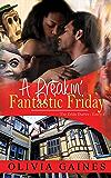 A Frickin' Fantastic Friday (The Zelda Diaries Book 3)