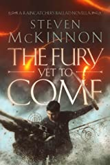 The Fury Yet To Come (The Raincatcher's Ballad Book 0) Kindle Edition