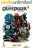 The Adventures of Gravedigger, Volume 3