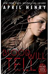 Blood Will Tell: A Point Last Seen Mystery Kindle Edition