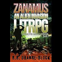 Zanamus: An Alien Invasion LitRPG (Apocalypse Earth Cultivator Book 1)