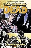 The Walking Dead. Sob a Mira dos Caçadores - Volume 11