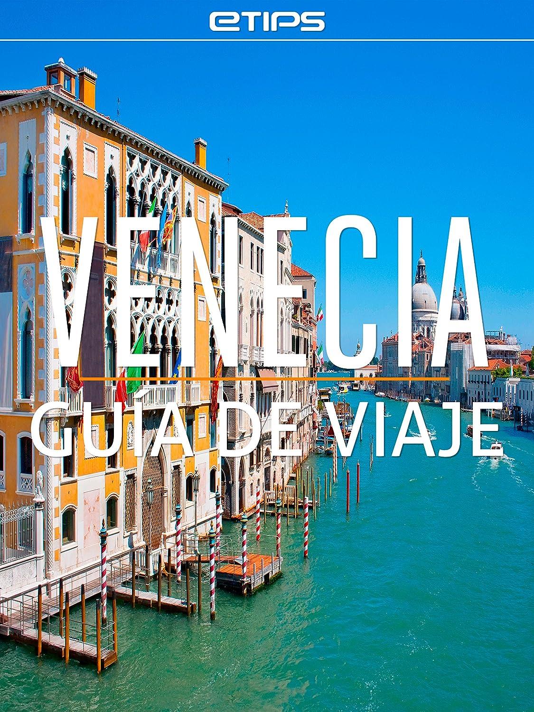 Venecia Guía de Viaje eBook: eTips LTD: Amazon.es: Tienda Kindle