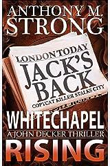 Whitechapel Rising: A Supernatural Horror Thriller (John Decker Series Book 5) Kindle Edition