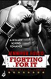 Fighting for It: Ringside 1 (Ringside Series)