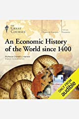 An Economic History of the World since 1400 Audible Audiobook