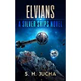 Elvians (The Silver Ships Book 18)
