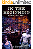 In the Beginning (After the Coming Book 1)