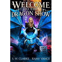 Welcome to the Dragon Show: An Urban Fantasy Event (Dragons and Other Mythical Creatures Book 1) (English Edition)