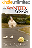 The Wanted Bride (Small Town Contemporary Romance): Runaway Bride