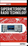 A Guide to Superheterodyne Radio Technology