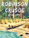 Robinson Crusoe: Vollständige deutsche Ausgabe