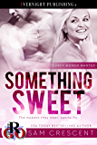 Something Sweet (Curvy Women Wanted Book 1)