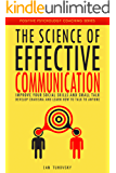 The Science of Effective Communication: Improve Your Social Skills and Small Talk, Develop Charisma and Learn How to Talk to Anyone (Positive Psychology Coaching Series Book 15) (English Edition)