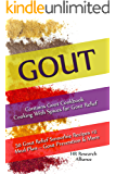 Gout - Contains Gout Cookbook Cooking With Spices for Gout Relief: 50 Gout Relief Smoothie Recipes #2 Meal Plan – Gout Prevention & More (Gout Cookbook Bundles)