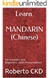 Learn MANDARIN (Chinese): For travelers and Beginners...with Pronunciation (English Edition)