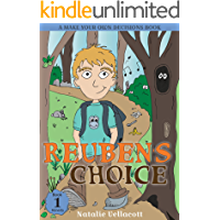 Reuben's Choice: A Make Your Own Decisions Book (The Adventures of Reuben Sense 1)